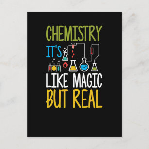 Chemistry It's Like Magic But Real Funny Postcard