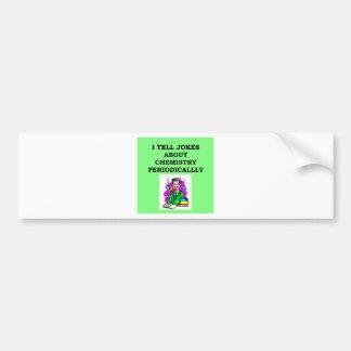 chemistry joke bumper stickers