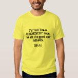 Chemistry Joke T Shirt
