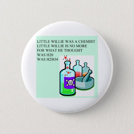 chemistry little willie rhyme pinback button