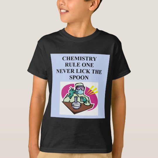 chemistry: never lick the spoon T-Shirt