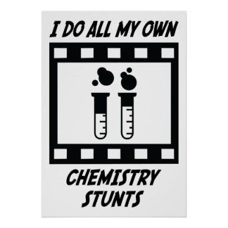 Chemistry Stunts Poster