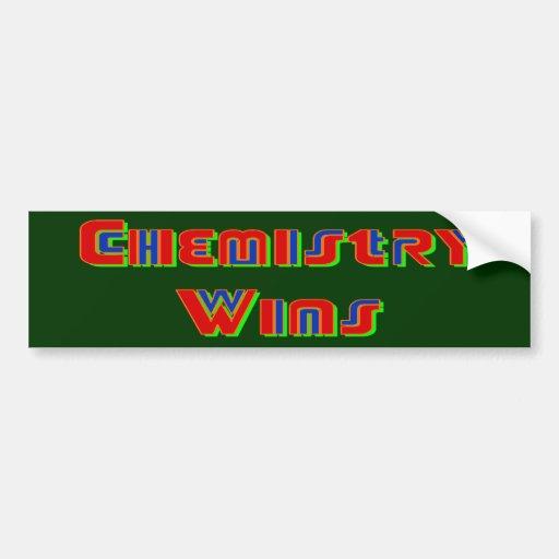 Chemistry Wins Bumper Sticker Car Bumper Sticker