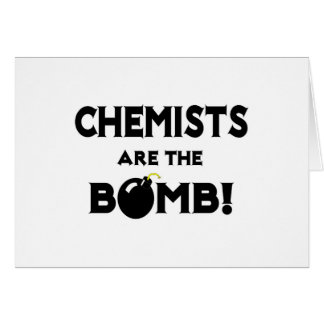 Chemists Are The Bomb! Card
