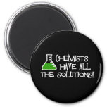 Chemists Have All The Solutions 2 Inch Round Magnet