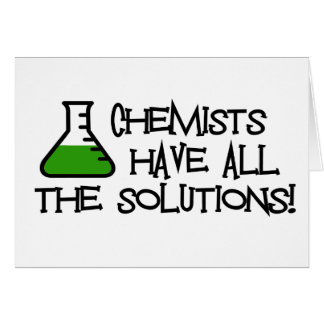 Chemists Have All The Solutions Cards