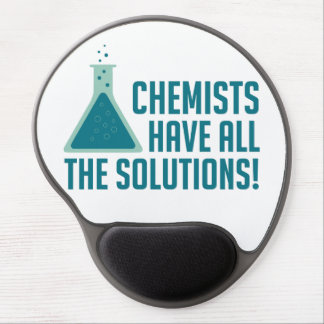 Chemists Have All The Solutions Gel Mouse Pad