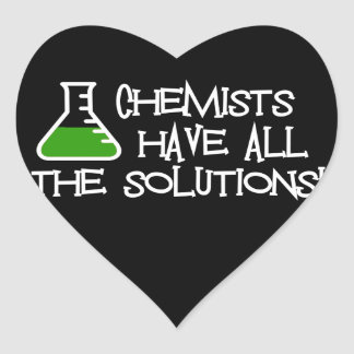 Chemists Have All The Solutions Heart Stickers
