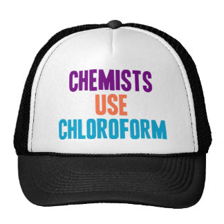 Chemists Use Chloroform Hat