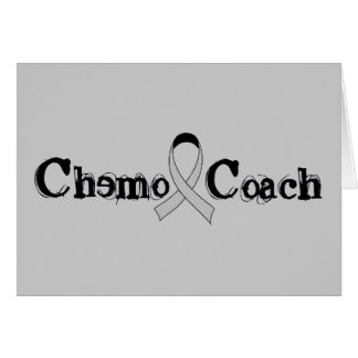 Chemo Coach - Grey Ribbon Brain Tumor / Cancer Card