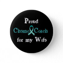 Chemo Coach Wife Button