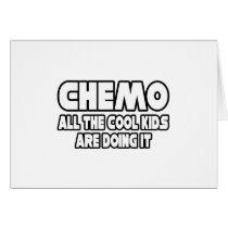Chemo...Cool Kids