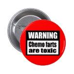 Chemo de CUIDADO farts es botón tóxico Pin Redondo De 2 Pulgadas