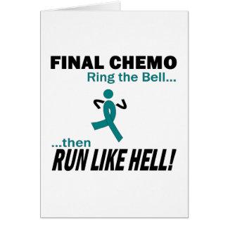 Chemo final corre mucho - cáncer ovárico tarjeta de felicitación