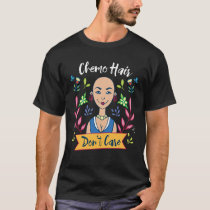 Chemo Hair F*ck Cancer Therapy Lymphoma Funny Gift T-Shirt