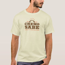 Chemo Sabe Cancer Warrior T-Shirt