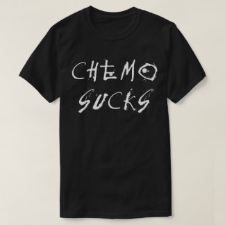 Chemo Sucks - Chemotherapy Cancer Patient Survivor T-Shirt