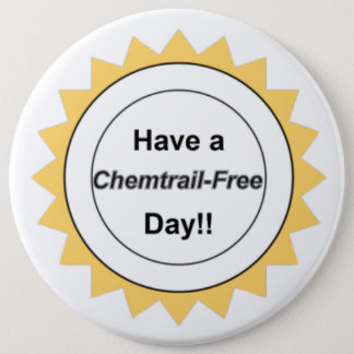Chemtrail Free Day - Button