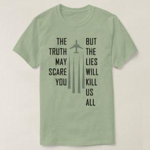 Chemtrail Lies T-Shirt