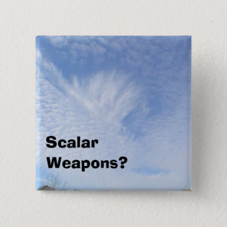 Chemtrail Scalar Weapons Awareness Button