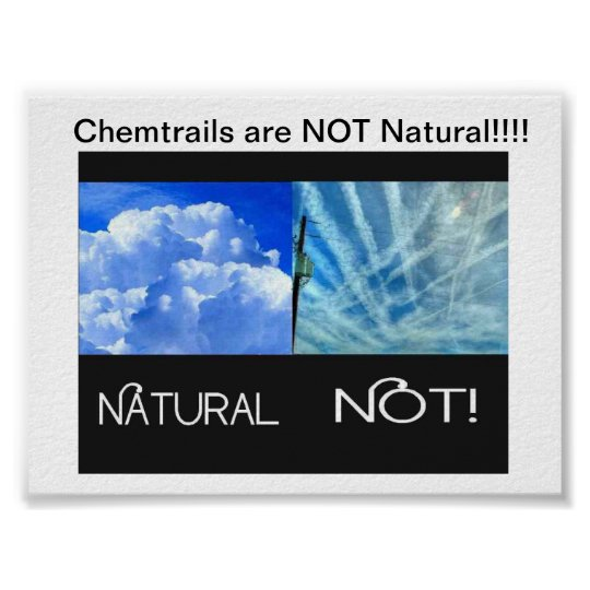 Chemtrails are NOT Natural Poster