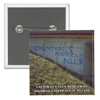 Chemtrails Are Worldwide Pinback Buttons