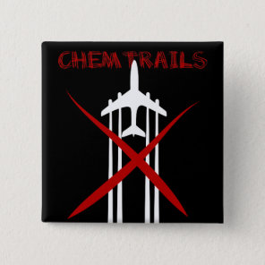 Chemtrails Are Wrong on black Pinback Button