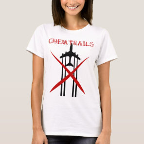 Chemtrails Are Wrong tshirt