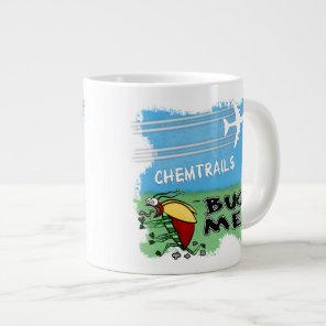 Chemtrails Bug Me Giant Coffee Mug
