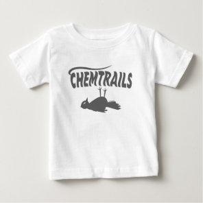 CHEMTRAILS DEATH DUMPS BABY T-Shirt