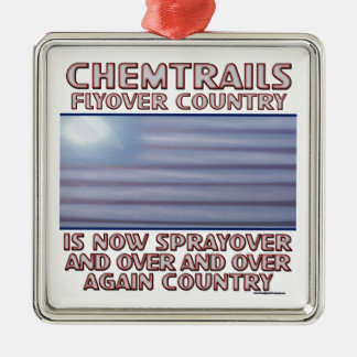 Chemtrails - Flyover Country to Sprayover Country Ornament