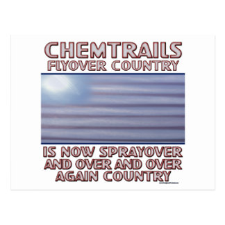 Chemtrails - Flyover Country to Sprayover Country Postcard