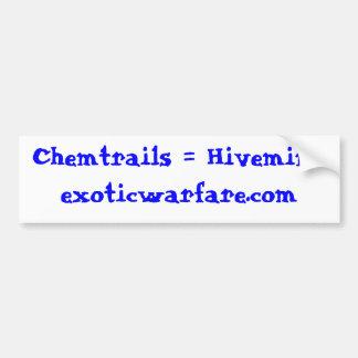 Chemtrails = Hivemindexoticwarfare.com Bumper Sticker