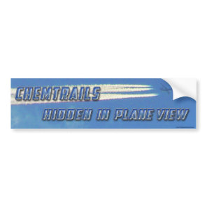 Chemtrails in Plane View Bumper Sticker