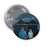 CHEMTRAILS KILL 1 INCH ROUND BUTTON