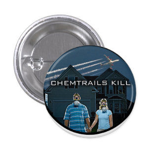 CHEMTRAILS KILL PINBACK BUTTON