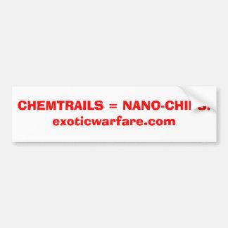 CHEMTRAILS = NANO-CHIPS!exoticwarfare.com Car Bumper Sticker