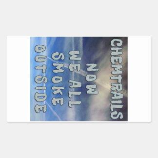 Chemtrails- Now We All Smoke Outside Rectangular Sticker