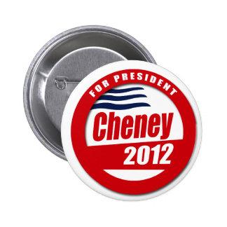 Cheney 2012 Button