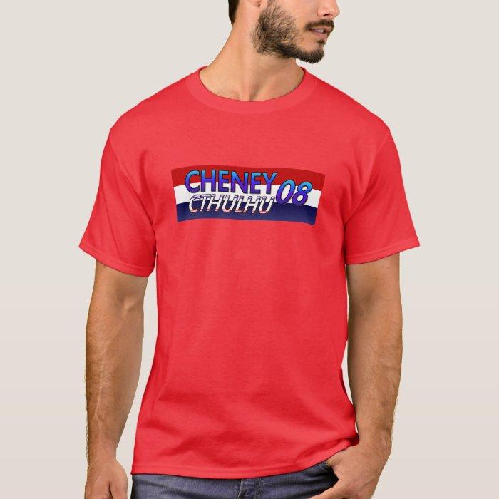 Cheney Cthulhu 08 T-Shirt