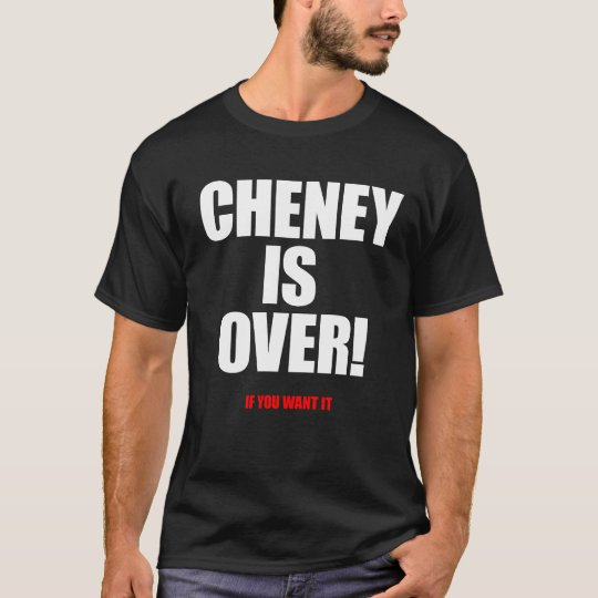 Cheney is over white/ red T-Shirt