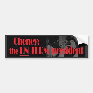 Cheney: la pegatina para el parachoques del presid pegatina para auto