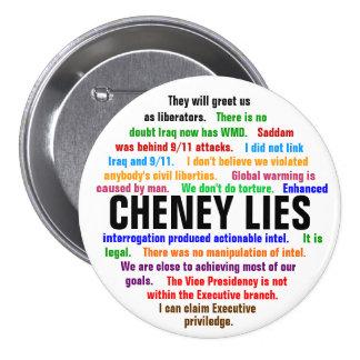 Cheney Lies Pinback Button