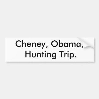 Cheney Obama cazando Etiqueta De Parachoque
