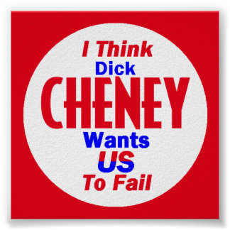 Cheney Poster