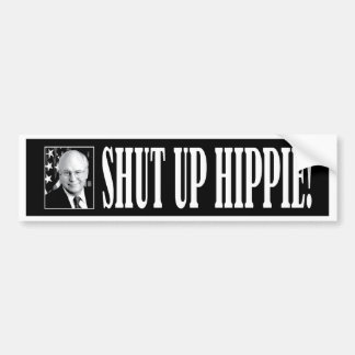 cheney_shutup_bmprstkr_blk etiqueta de parachoque