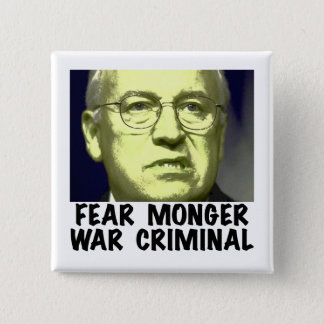 Cheney War Criminal Pinback Button