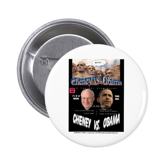 CheneyObamaPoster Button