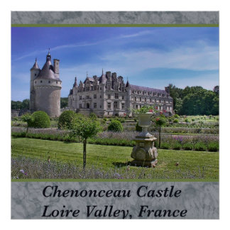 Chenonceau Castle Loire Valley France Photo Poster