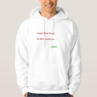 Chère Père Noël, expliquer del peux de Je.        Jersey Encapuchado